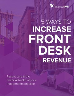 advancedmd-eguides-5-ways-to-increase-front-desk-revenue