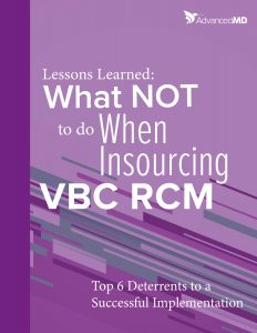 What NOT to do When Insourcing VBC RCM | AdvancedMD